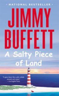 Salty Piece of Land by Jimmy Buffett 2006, Paperback