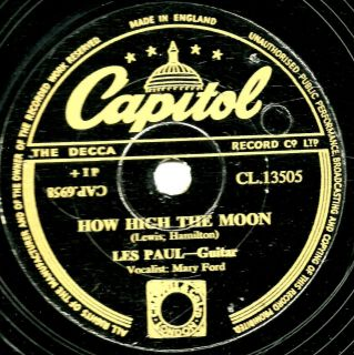SUPERB LES PAUL & MARY FORD 78  HOW HIGH THE MOON  UK CAPITOL CL