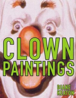 Clown Paintings by Diane Keaton (2002, H