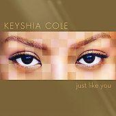 Just Like You by Keyshia Cole CD, Sep 2007, Geffen