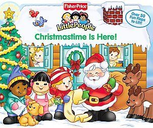 Fisher Price Christmastime is Here Lift the Flap (Fisher Price Little