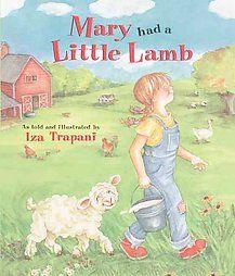Mary Had a Little Lamb by Iza Trapani 2003, Paperback
