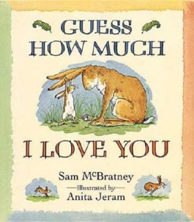 Guess How Much I Love You by Sam McBratney 1995, Hardcover