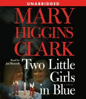 Two Little Girls in Blue by Mary Higgins Clark 2006, CD, Unabridged
