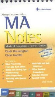 MA Notes Medical Assistants Pocket Guide by Cheri Goretti and Cindi