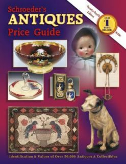 Schroeders Antiques Price Guide by Mary Frank Gaston 2005, Paperback