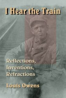 Inventions, Refractions Vol. 40 by Louis Owens 2001, Hardcover