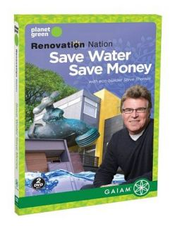Renovation Nation   Save Water, Save Mon