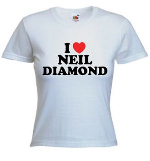 love neil diamond t shirt you can choose any