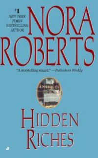 Hidden Riches by Nora Roberts 2004, Paperback