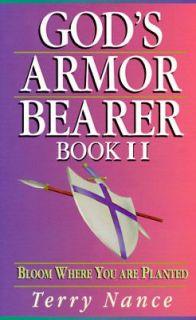 Gods Armor Bearer Bk. 2 by Terry Nance 1999, Paperback