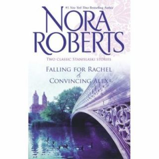 Falling for Rachel Convincing Alex by Nora Roberts 2008, Paperback
