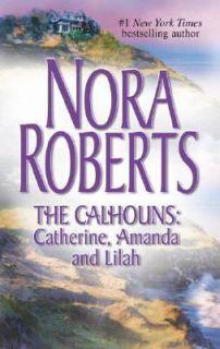 Catherine, Amanda and Lilah by Nora Roberts 2005, Paperback