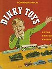 dinky toys cars trucks vehicles book by d pascal buy