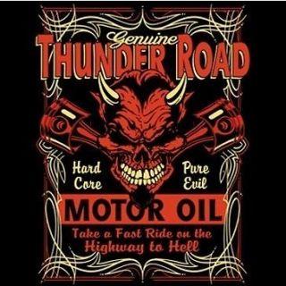 HOT ROD RACING T SHIRT THUNDER ROAD MOTOR OIL Biker RIDER SKULL T