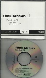 RICK BRAUN Daddy O w/ RARE EDIT RADIO PROMO DJ CD single daddyo