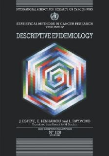 Statistical Methods in Cancer Research Vol. 4 Descriptive Epidemiology