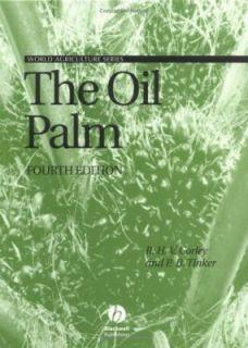 The Oil Palm by R. H. V. Corley and P. B. H. Tinker 2003, Hardcover