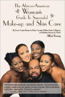 The African American Womans Guide to Successful Make Up and Skin Care