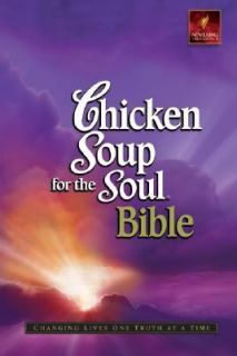 Chicken Soup for the Soul Bible Changing Lives One Truth at a Time