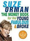 for the Young, Fabulous and Broke by Suze Orman 2007, Paperback