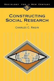 Constructing Social Research Vol. 7 The Unity and Diversity of Method