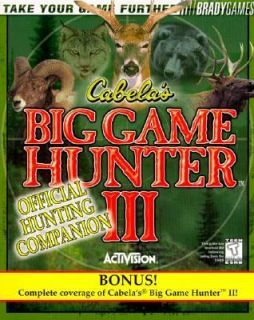 Cabelas Big Game Hunter 3 Official Strategy Guide by Brady Games