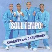 Charmed and Dangerous by Soul Tempo CD, Aug 2003, Music Avenue France