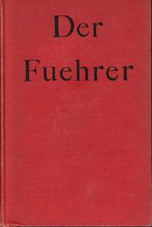 Der Fuehrer Adolf Hitler Nazi WW2 Germany Mein Kampf Konrad Heiden