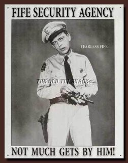 Metal Sign Barney Fife Security Agency Andy Griffith Show 809