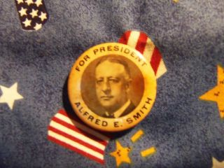 Vintage 1928 Alfred E Smith for President Political Campaign Button