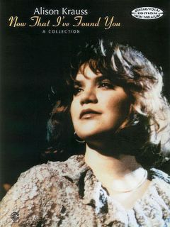 Alison Krauss Now That Ive Found You Guitar Tab Book