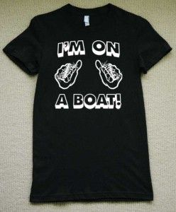 Im IM on A Boat T Shirt Womens Funny SNL T Pain Tee
