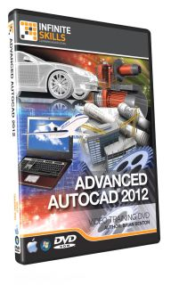InfiniteSkills Advanced AutoCAD 2012 Tutorial Training DVD ROM