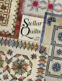 Stellar Quilts by Judy Martin (2010, Pap