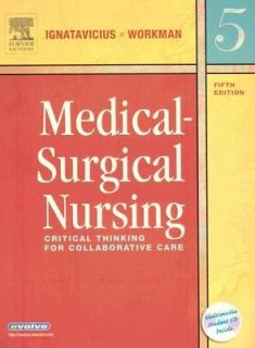 Medical Surgical Nursing Critical Thinking for Collaborative Care by M