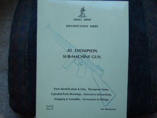 45 thompson sub machine guns 1928a1 m1 m1a1 book 48pg