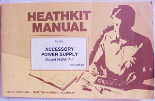 Heathkit Assembly Manual for A Accessory Power Supply Model Hwa 7 1 N