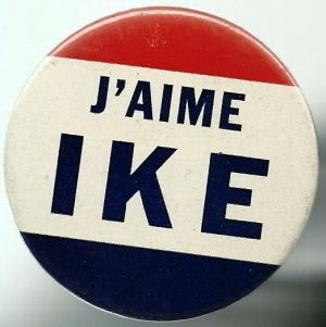 aime Ike Eisenhower French Political Campaign Pin Button