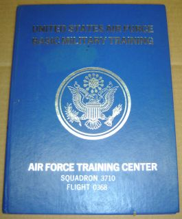 USAF Air Force Basic Squadron 3710 Flight 0368 Yearbook