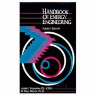 Handbook of Energy Engineering by Albert Thumann and D. Paul Mehta