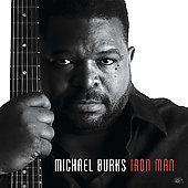 Iron Man by Michael Burks CD, Apr 2008, Alligator Records
