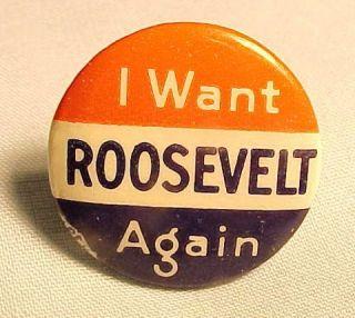 Want Roosevelt Again Bastian Bros Pinback Button