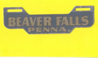 Beaver Falls Pa 1950s Eye Catching LICENSE PLATE TOPPER