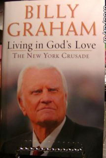 Living in Gods Love by Billy Graham 2006 Hardcover 0786282479