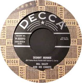 Bill Haley and his Comets   Skinny Minnie / Stay With Me. Decca 30592