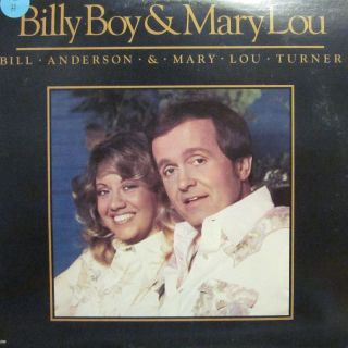 Bill Anderson Mary Lou Turner Vinyl LP Billy Boy Mary Lou MCA MCA 2298