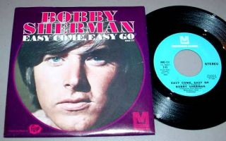 Bobby Sherman   Easy Come, Easy Go / July Seventeen. Metromedia