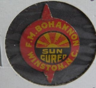 Vtg Antique Chewing Tobacco Tin Tag Bohannon Sun Cured