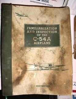 Army Air Force Familiarization & Inspection book for the C 54A